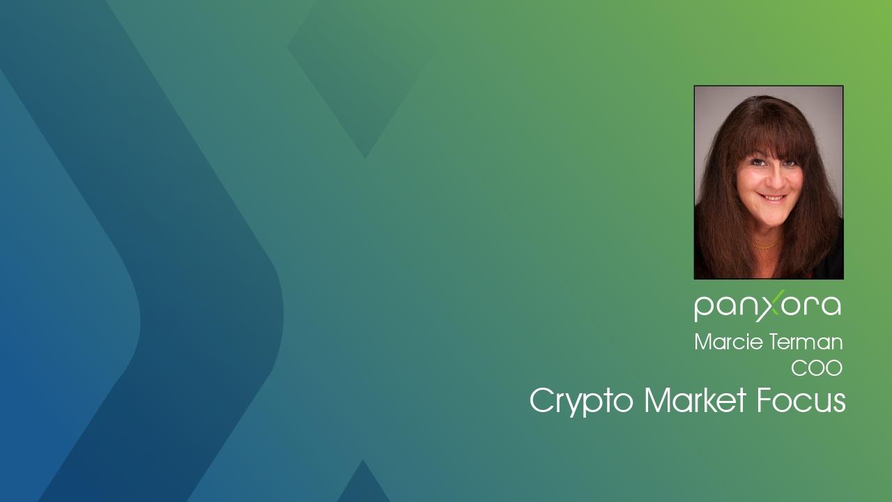Crypto Market Focus by Panxora COO Marcie Terman